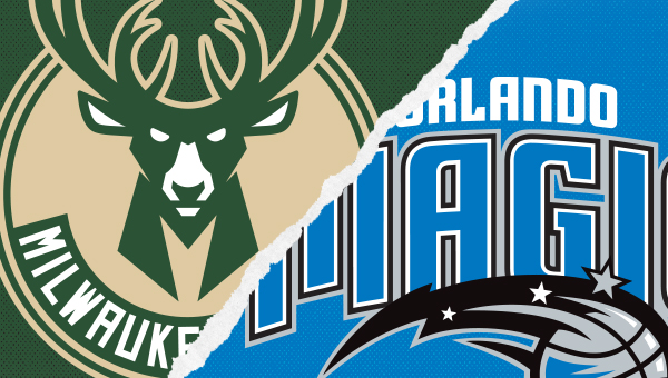 Milwaukee Bucks vs Orlando Magic