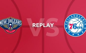 Philadelphia 76ers vs New Orleans Pelicans